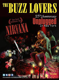 Nirvana  Unplugged by The Buzz Lovers…..